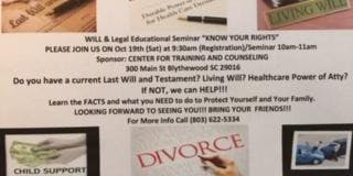 WILL & LEGAL EDUCATIONAL SEMINAR--KNOW and EXERCISE YOUR 'RIGHTS'