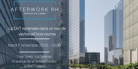 AfterWork RH Paris - La QVT repensée dans un lieu de vie/travail hors-norme billets