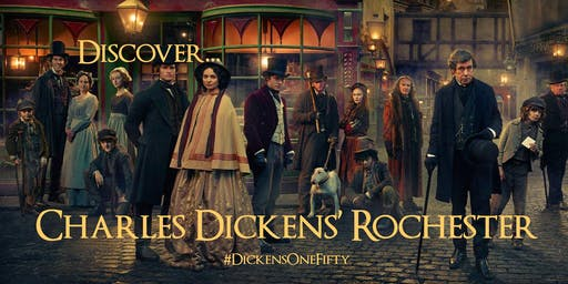 DISCOVER CHARLES DICKENS ROCHESTER in the #DickensOneFifty year