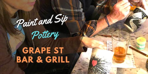 Paint and Sip Pottery at Grape St Bar & Grill!