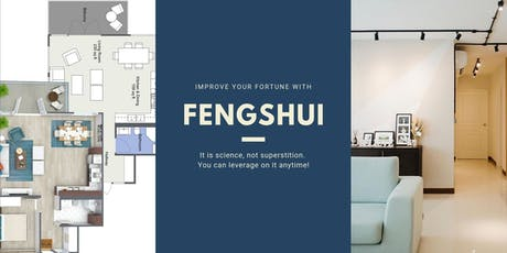 Fengshui : A Scientific Approach To Improve Your Fortune With Your House tickets