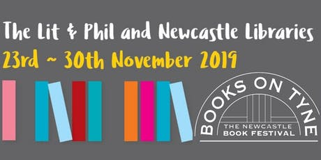 Books on Tyne :The Newcastle Book Festival 2019 tickets