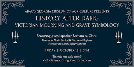 History After Dark: Victorian Mourning & Grave Symbology tickets