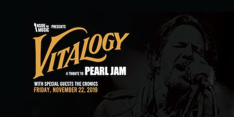Vitalogy: A Tribute To Pearl Jam tickets
