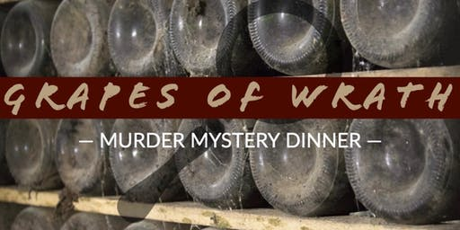 Grapes of Wrath Murder Mystery Dinner
