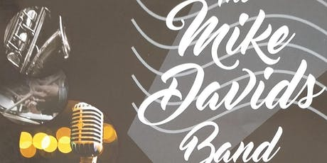 A night of great food and  music with The Mike Davids Band tickets