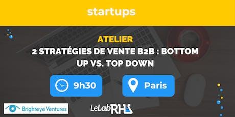 2 stratégies pour vendre en B2B : bottom up vs. top down billets