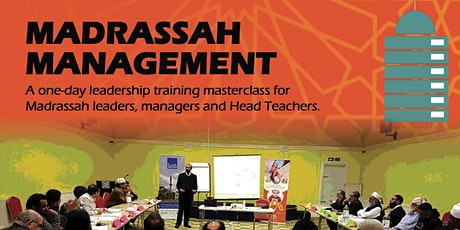 BOOK YOUR PLACE - Madrassah Management 1 Day masterclass training  tickets