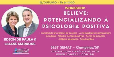 Believe: Potencializando a Psicologia Positiva