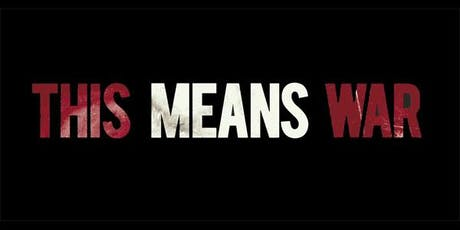 THIS MEANS WAR tickets