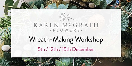 Christmas Wreath-Making Workshop ~ Floristry