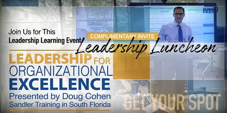 Leadership Luncheon: Leadership for Organizational Excellence tickets