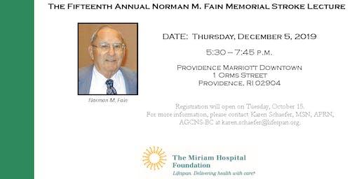 The 15th Annual Norman M. Fain Memorial Stroke Lecture