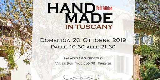 HAND MADE IN TUSCANY Fall Edition