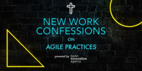 New Work Confessions on Agile Practices Tickets