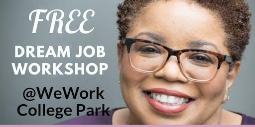 FREE! DREAM JOB WORKSHOP @ WeWork