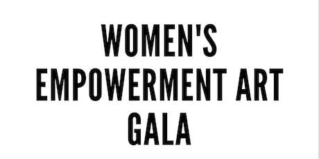 The Women's Empowerment Art Gala tickets