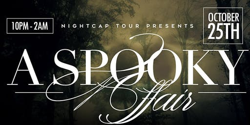 Night Cap Tour: A Spooky Affair