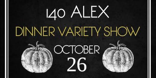140 Alex Dinner Variety Show