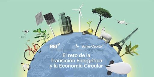 El reto de la Transición Energética y la Economía Circular