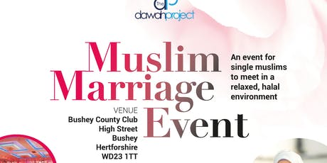Muslim Marriage Event in Watford tickets