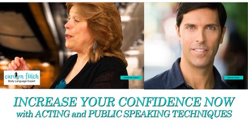 Increase Your Confidence Now with Acting & Professional Speaking Techniques