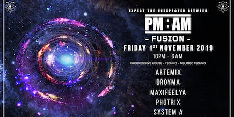 PM:AM - FUSION tickets