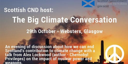 Scottish CND's Big Climate Conversation with Alex Lockwood