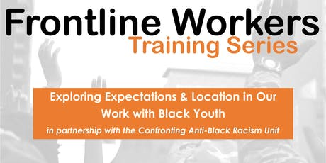 Exploring Expectations & Location in Our Work with Black Youth tickets
