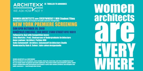 Women Architects are Everywhere! NYC Premiere 1min Student Film Screening tickets