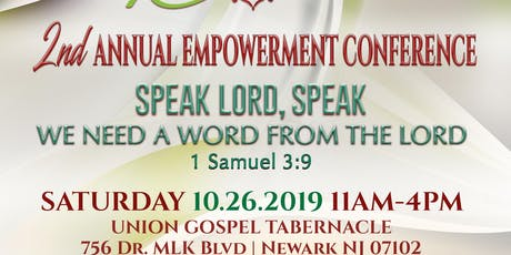 2ND ANNUAL EMPOWERMENT CONFERENCE - SPEAK LORD, SPEAK tickets
