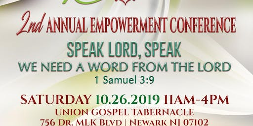 2ND ANNUAL EMPOWERMENT CONFERENCE - SPEAK LORD, SPEAK