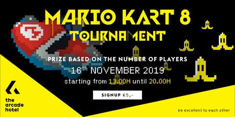 The Arcade Hotel MARIO KART 8 DELUXE Tournament November #3 tickets