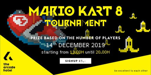 The Arcade Hotel MARIO KART 8 DELUXE Tournament December #4