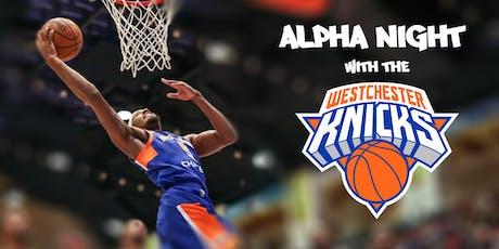 Alpha Night w/ the Westchester Knicks tickets