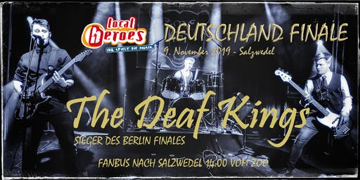 Local Heroes Deutschlandfinale 2019 - Deaf Kings - Einlassticket
