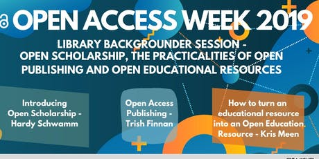 Library Backgrounder Session: Open Scholarship, the Practicalities of Open Publishing  and Open Educational Resources tickets