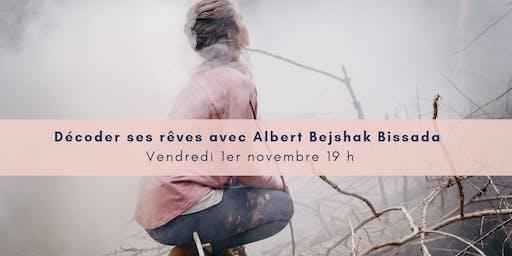 Décoder ses rêves avec Albert Bejshak Bissada