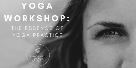 The essence of Yoga practice workshop tickets