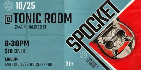 Spocket EP Release Show w/ Earth Radio, BQ tickets