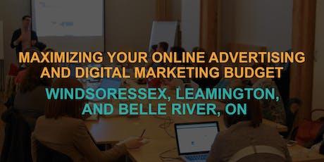 Maximizing Your Online Advertising & Digital Marketing Budget: Belle River Workshop tickets
