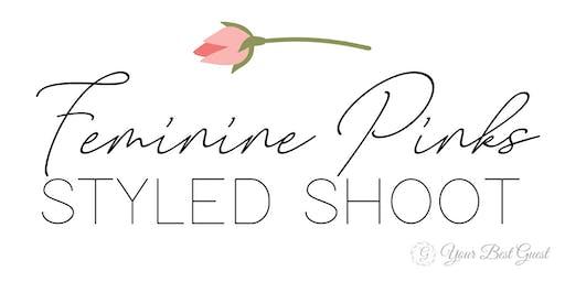 Feminine Pinks Styled Shoot