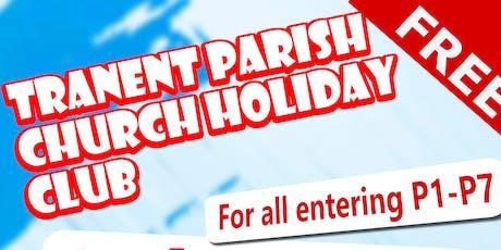 Tranent Holiday Club tickets