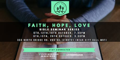 FAITH, HOPE, LOVE - BIBLE SEMINAR SERIES  tickets