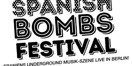 Spanish Bombs Festival Tickets