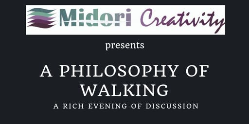 Discussion Series: A Philosophy of Walking
