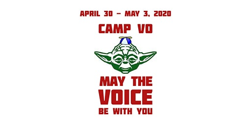 Join The Fun You Must! CampVO:  May The Voice Be With You