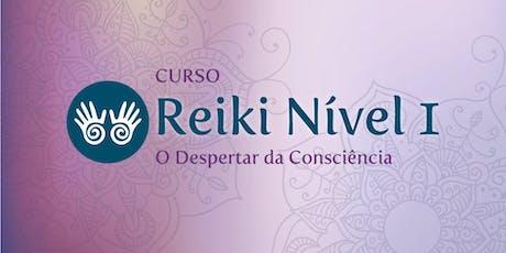 Curso Reiki Nível 1 - O Despertar da Consciência (5ª Turma) ingressos