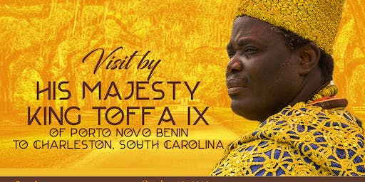 Visit of his Majesty King Toffa IX of Porto Novo Benin