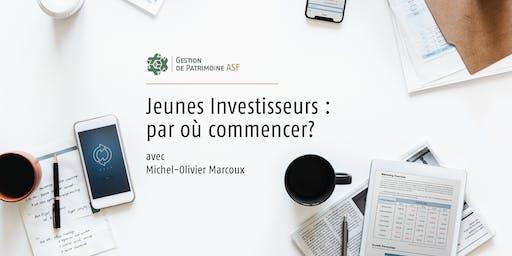 Jeunes Investisseurs : par où commencer? (Seconde édition)